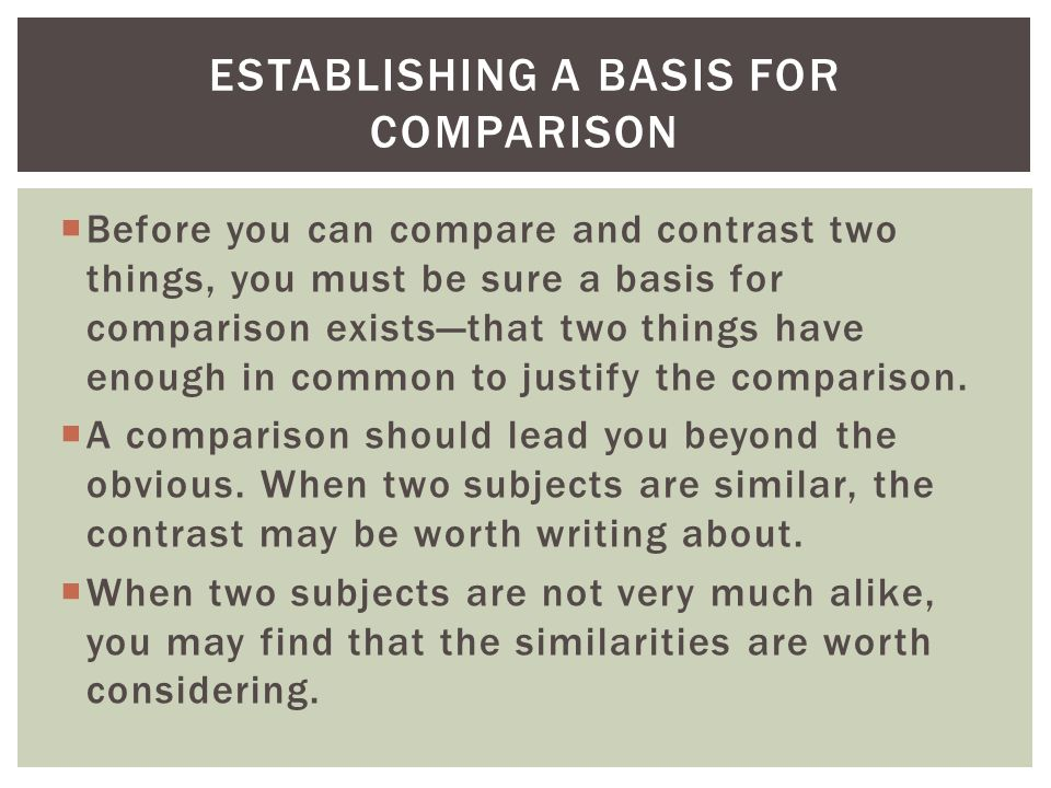 Establishing a basis for comparison