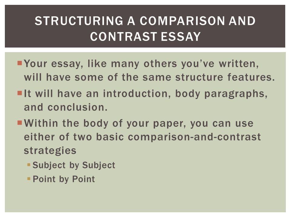 Structuring a Comparison and Contrast essay