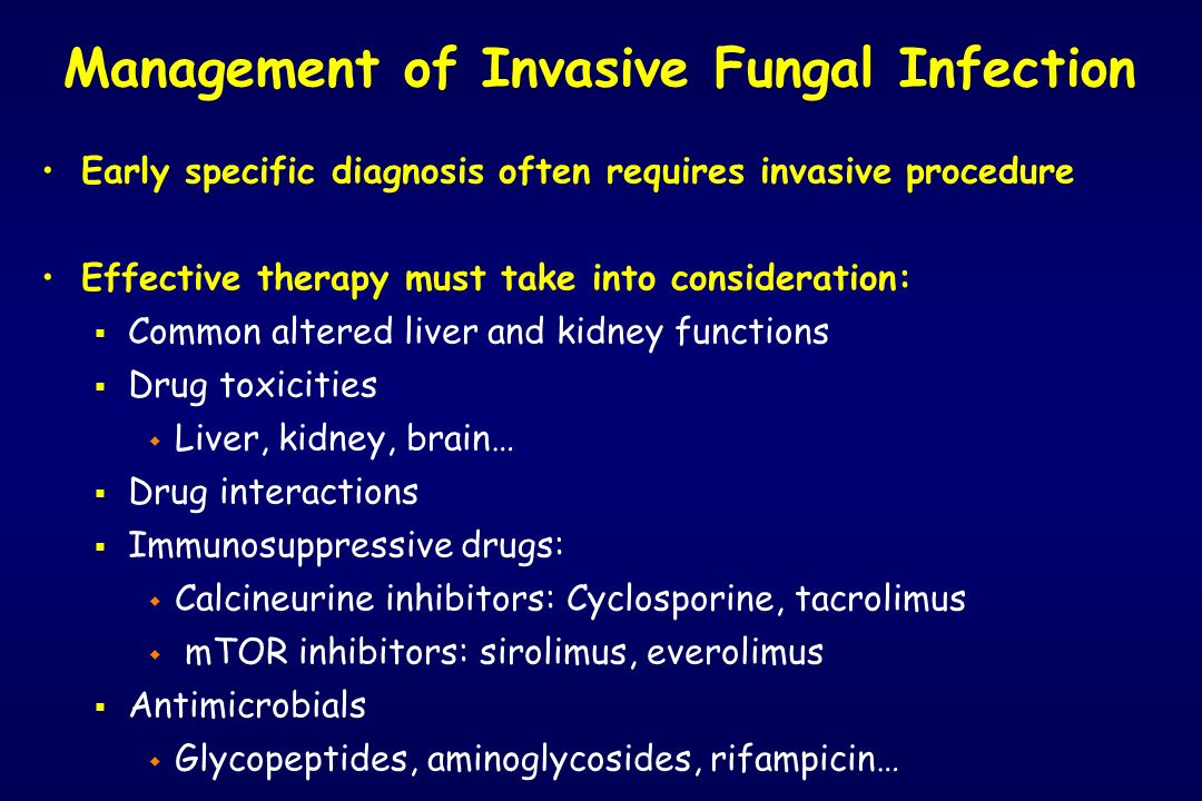 Management of Invasive Fungal Infection