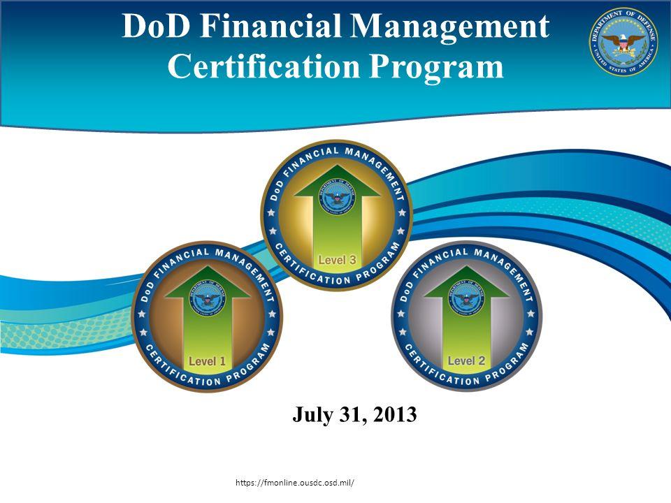 Dod Financial Management Certification Program Ppt Download
