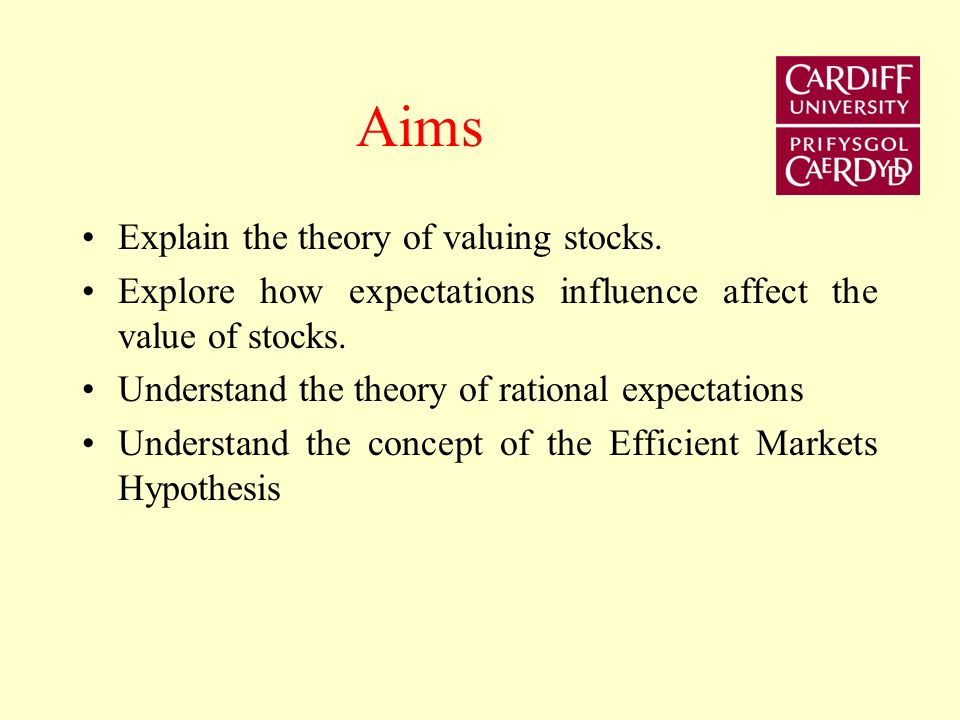 Aims Explain the theory of valuing stocks.