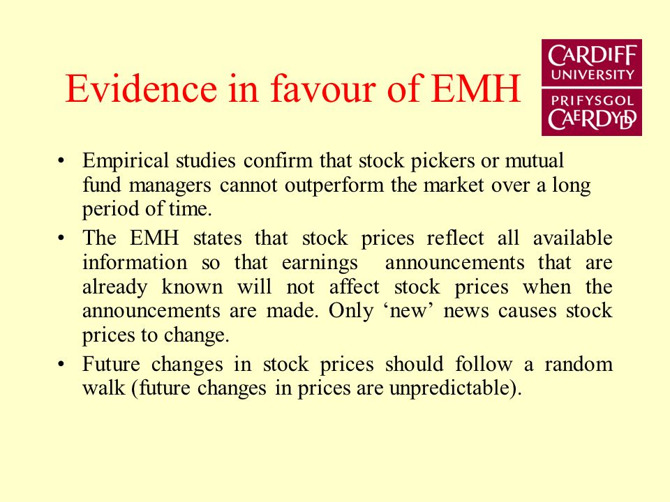 Evidence in favour of EMH