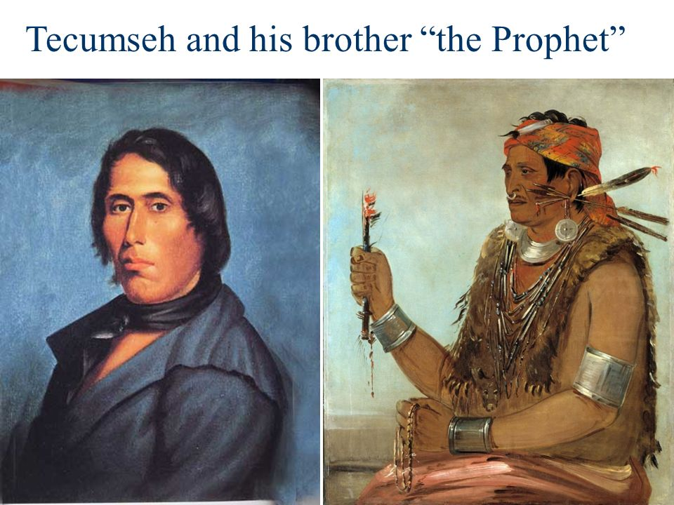 Tecumseh and his brother the Prophet