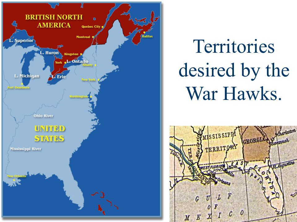 Territories desired by the War Hawks.