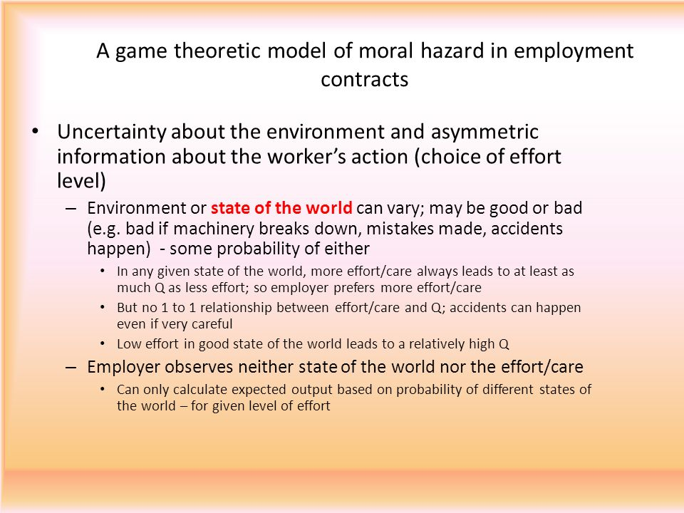 A game theoretic model of moral hazard in employment contracts