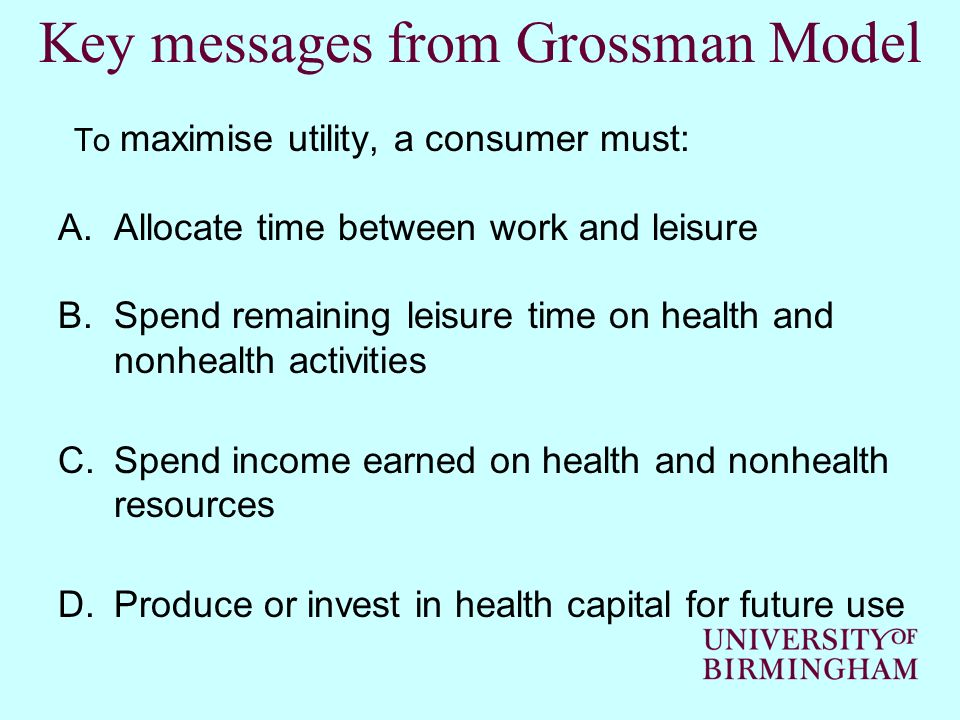 Key messages from Grossman Model