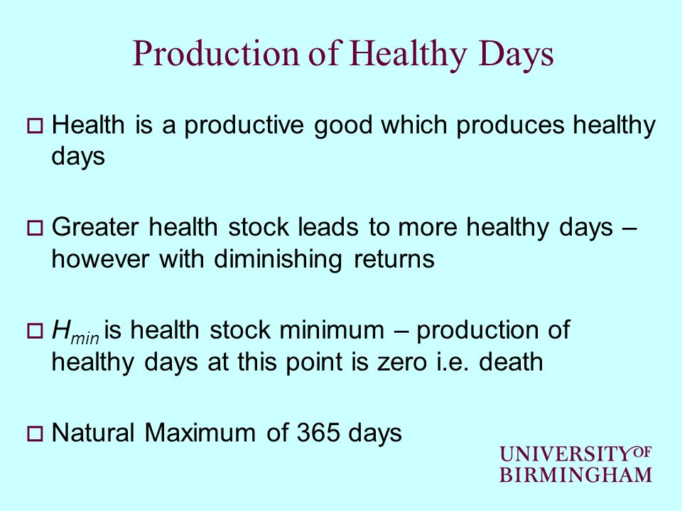 Production of Healthy Days