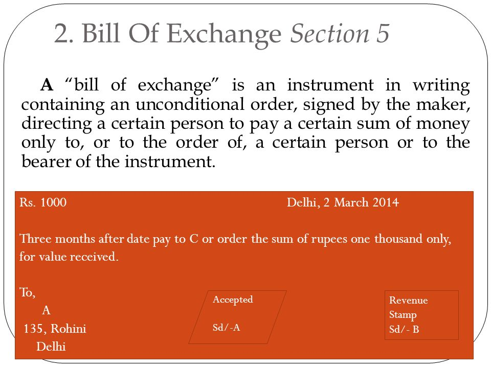Negotiable instrument act ppt video online download bill of exchange section 5 thecheapjerseys Image collections