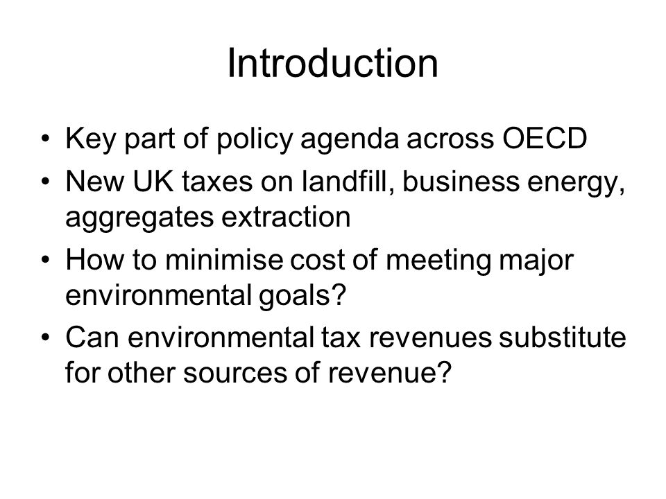 Introduction Key part of policy agenda across OECD