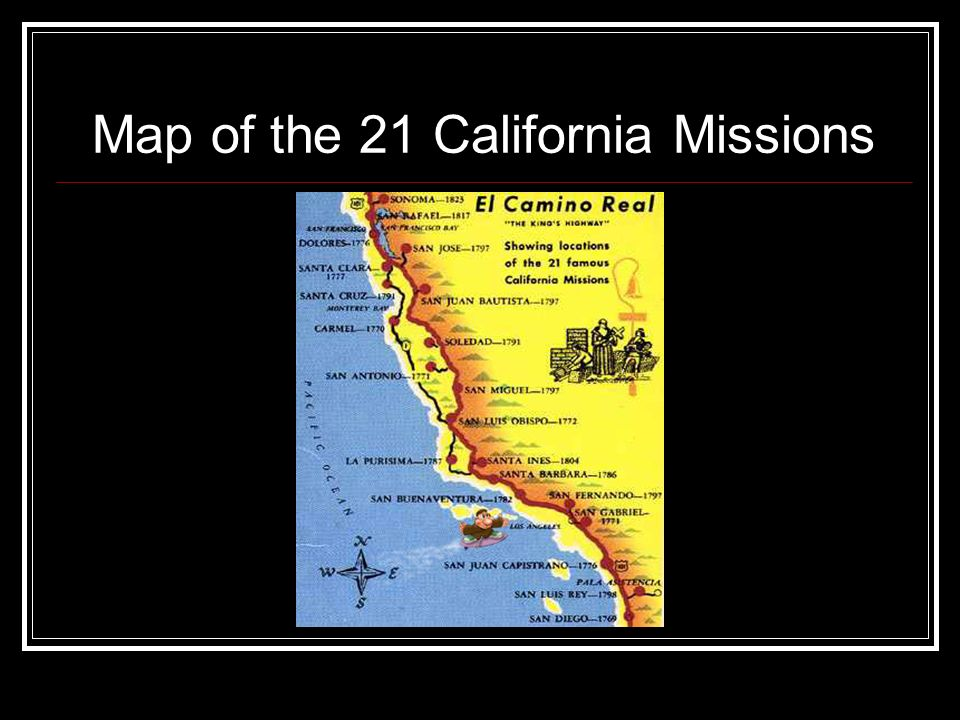 Map Of California Missions Locations.California Missions By Ms Cardenas Ppt Download