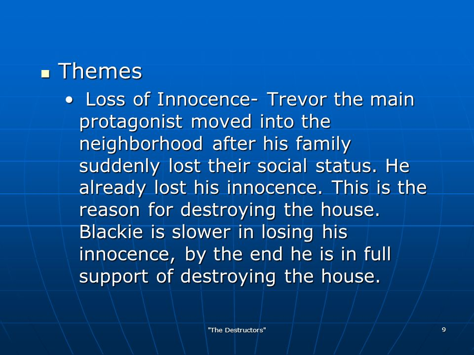 comparing trevor and the destructors essay Graham greene's short story the destructors utilizes the contrast between old misery's house and the wormsley common gang to depict the theme of old england versus the new up-and-coming, post-war.