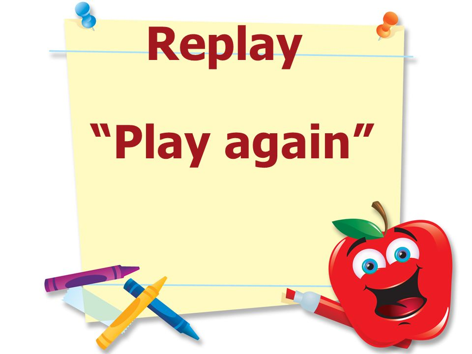 Replay Play again