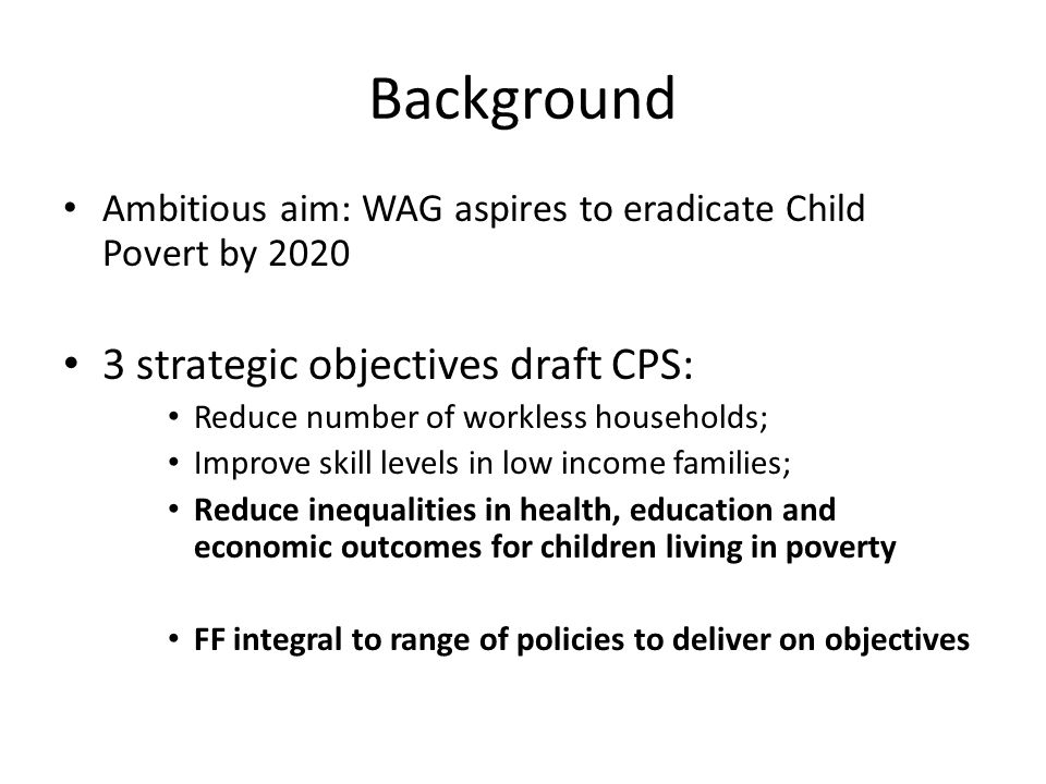 Background 3 strategic objectives draft CPS: