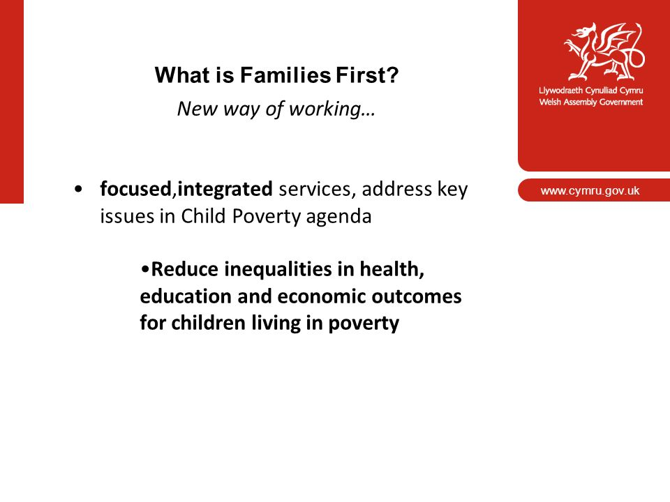 What is Families First New way of working…
