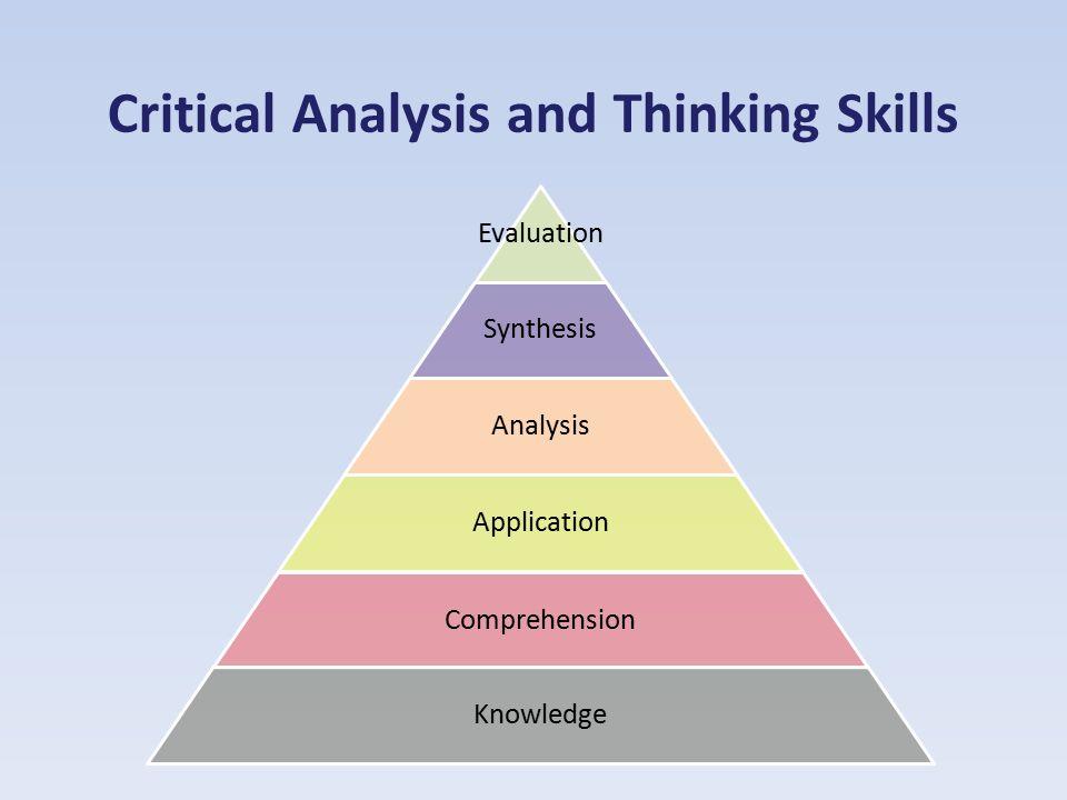 critical analysis and thinking skills