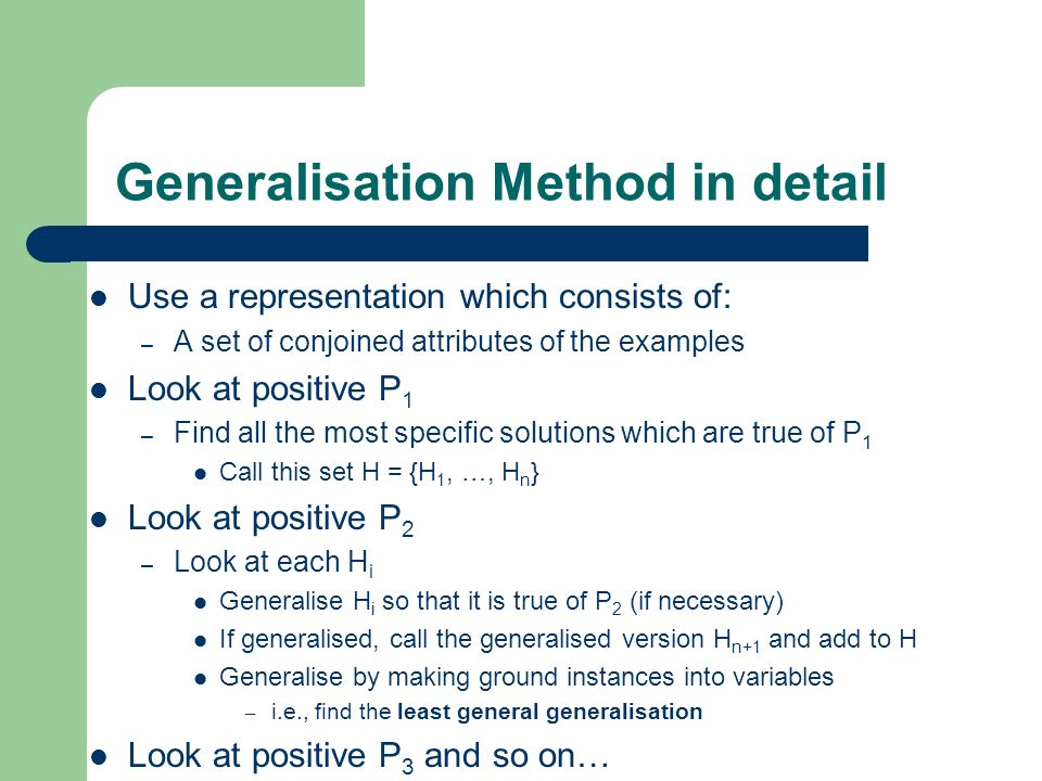 Generalisation Method in detail