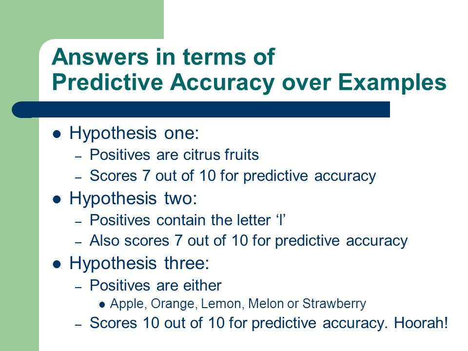 Answers in terms of Predictive Accuracy over Examples