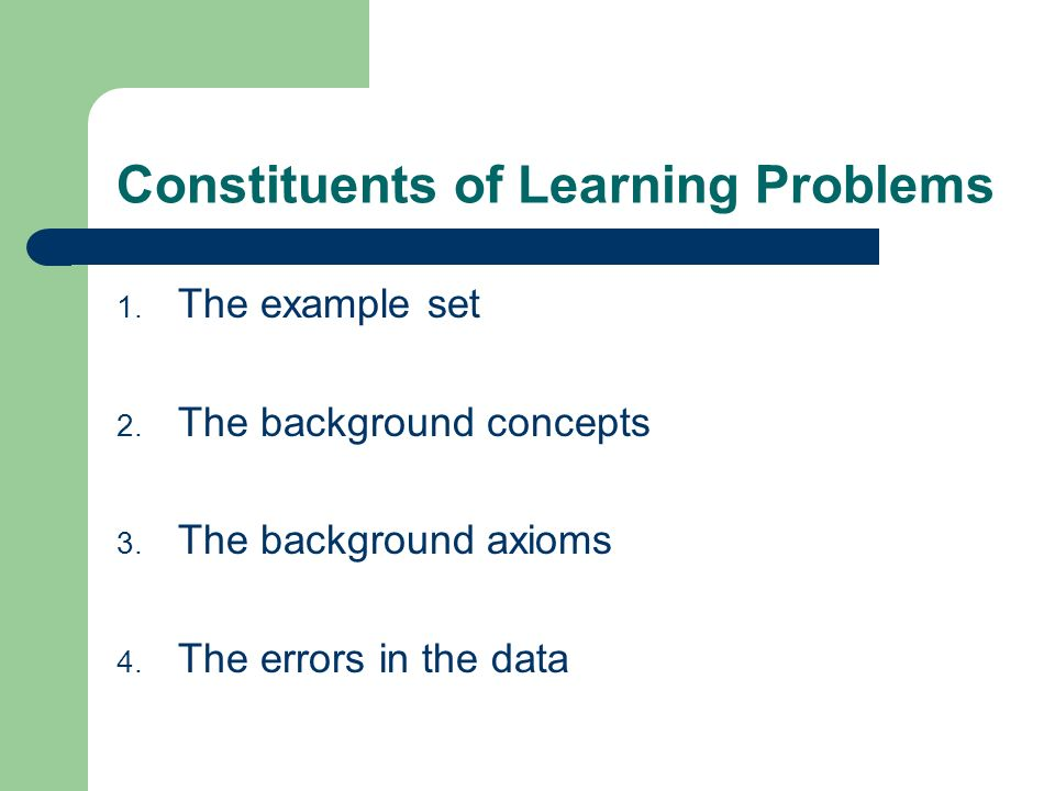 Constituents of Learning Problems