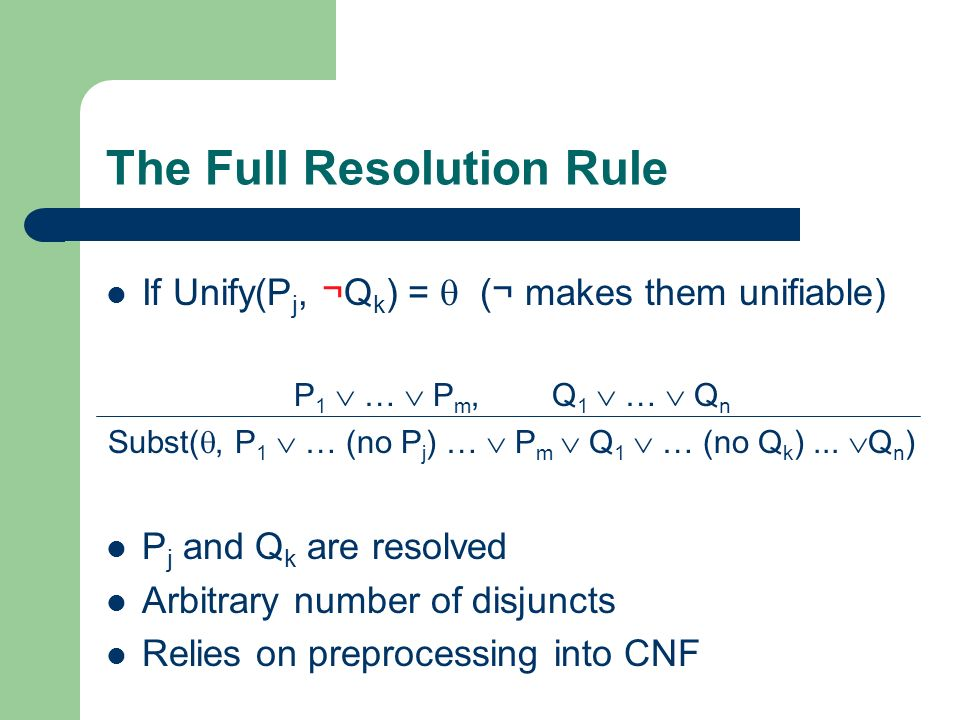 The Full Resolution Rule