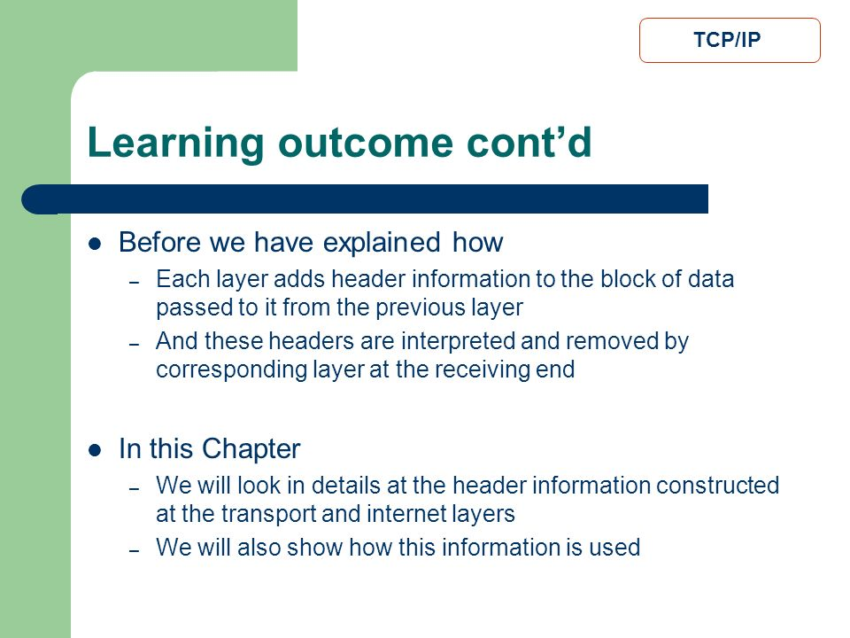 Learning outcome cont'd