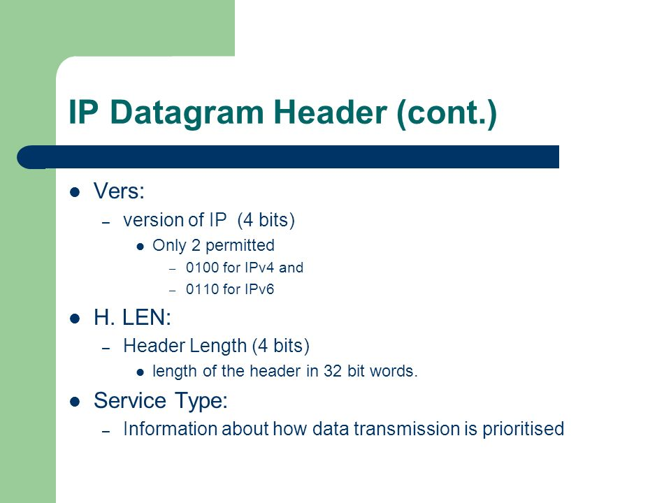 IP Datagram Header (cont.)