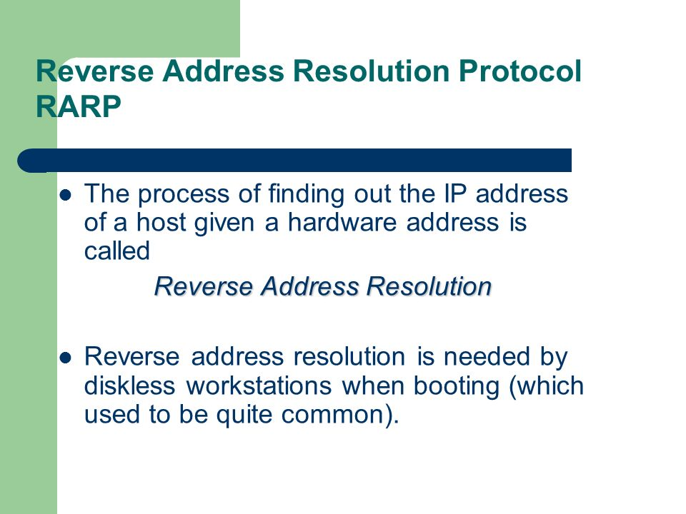 Reverse Address Resolution Protocol RARP