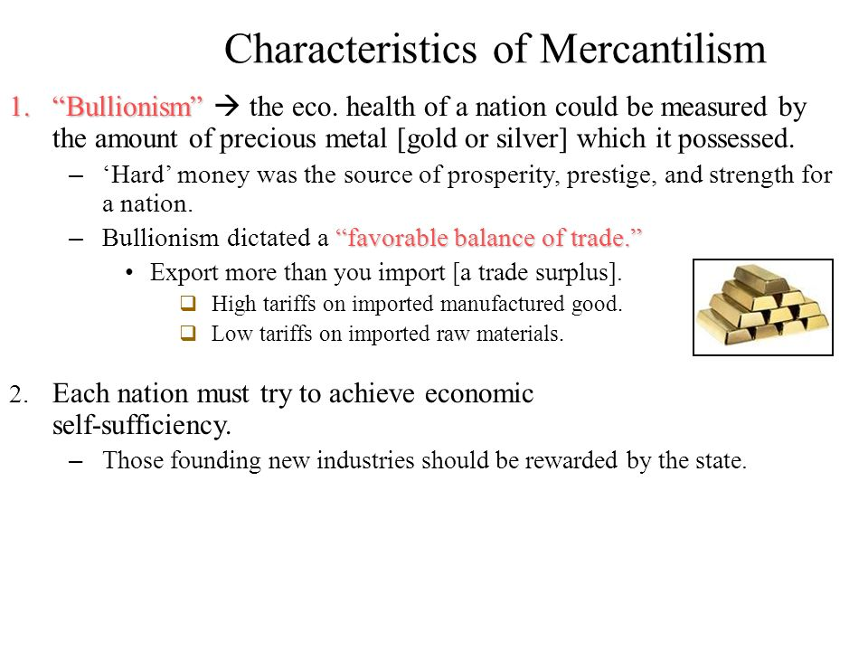 major features of mercantilism