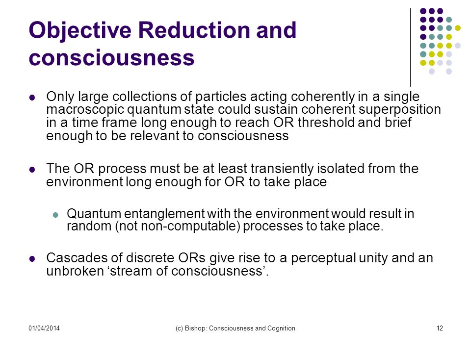 Objective Reduction and consciousness