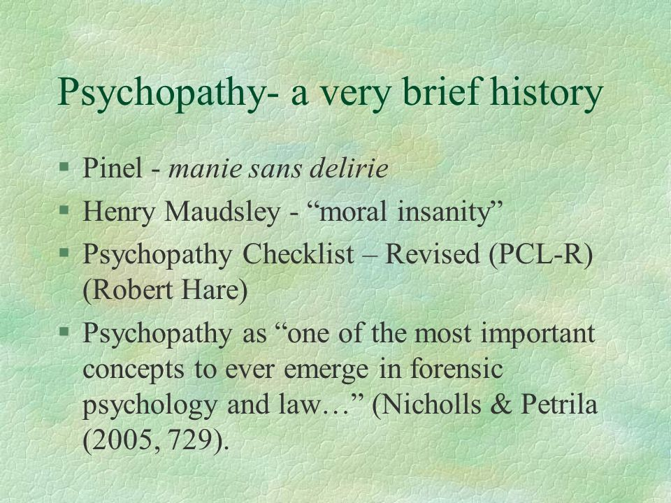 Psychopathy- a very brief history