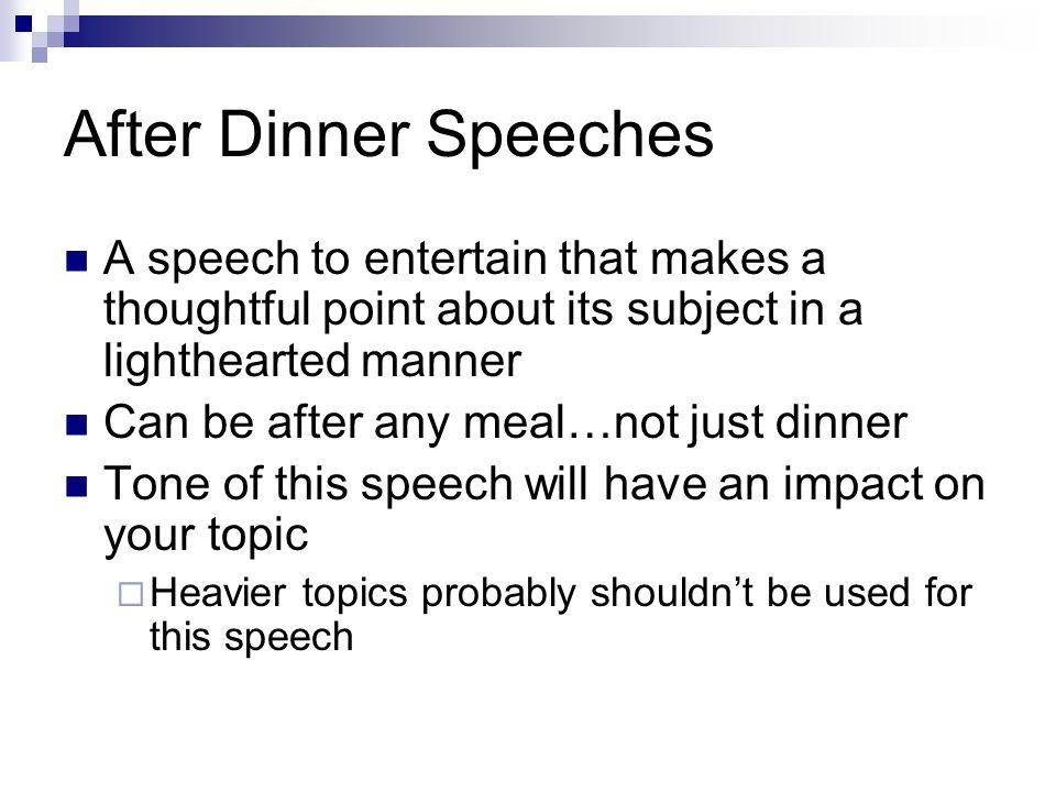 good after dinner speech topics