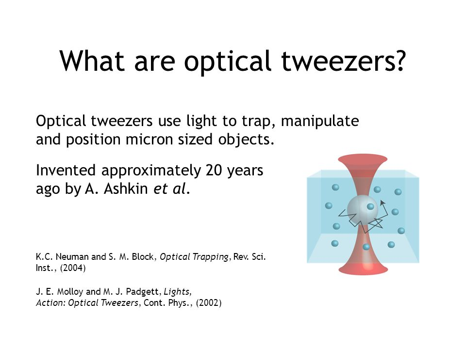 What are optical tweezers