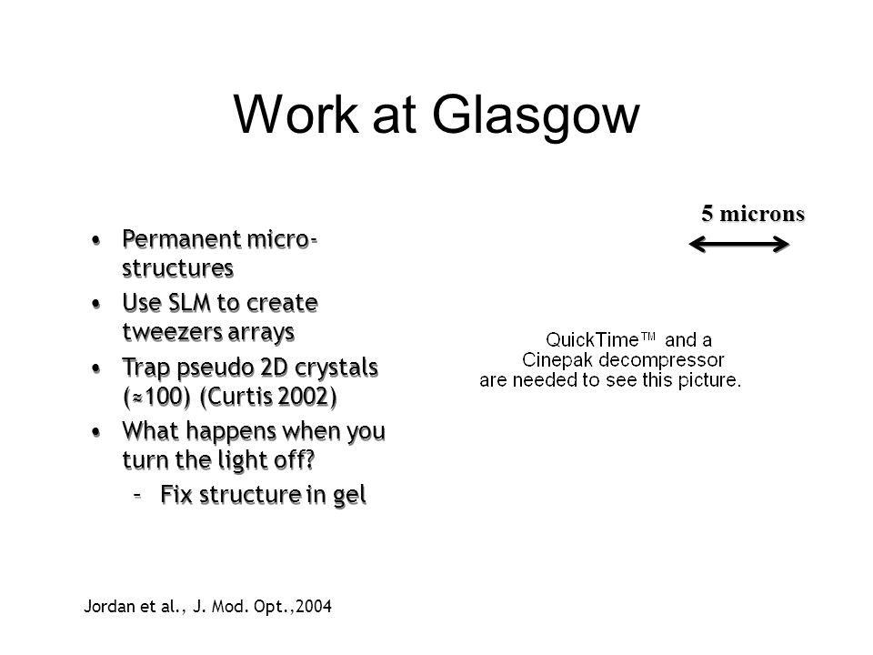 Work at Glasgow 5 microns Permanent micro-structures