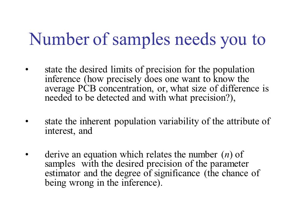 Number of samples needs you to