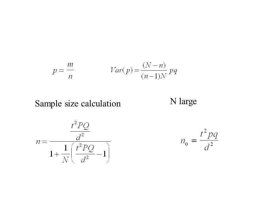 N large Sample size calculation
