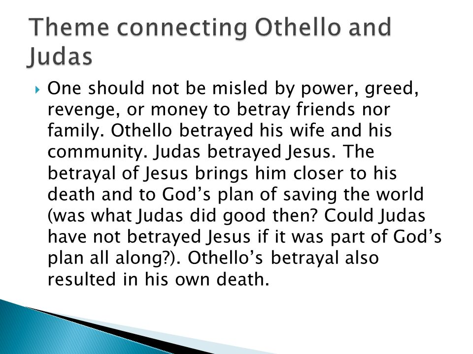 Theme connecting Othello and Judas