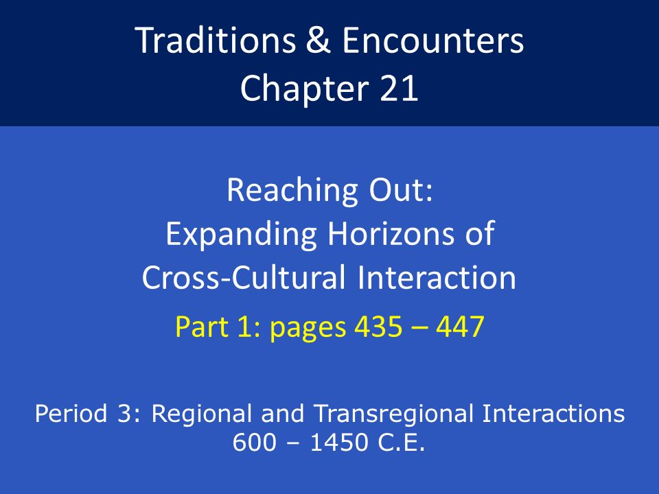 Traditions Encounters Chapter Ppt Download