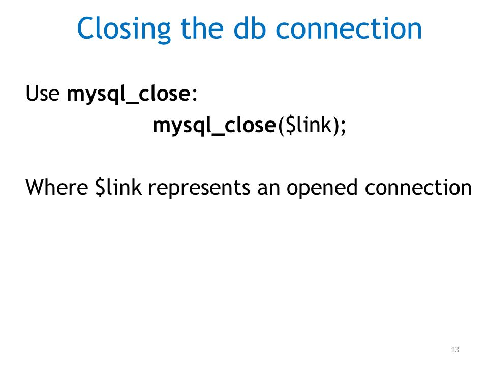 Closing the db connection