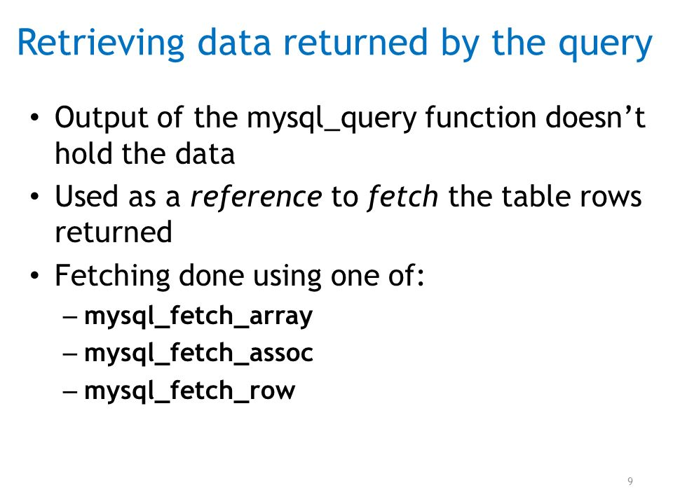 Retrieving data returned by the query
