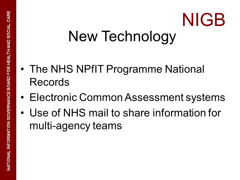 New Technology The NHS NPfIT Programme National Records