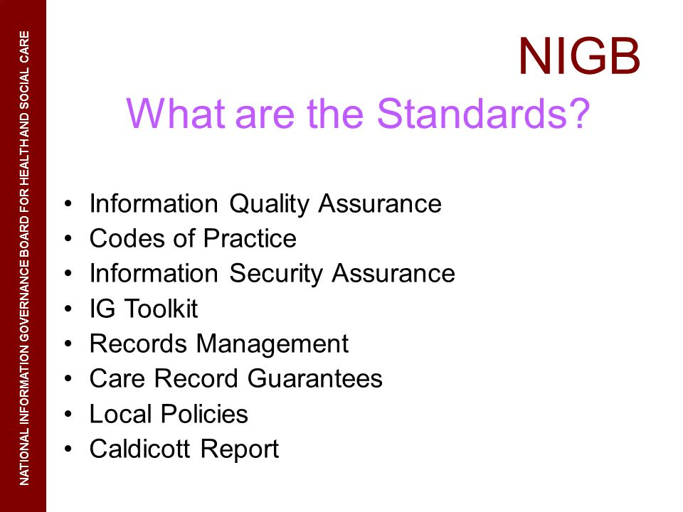 What are the Standards Information Quality Assurance