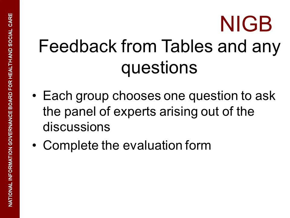 Feedback from Tables and any questions