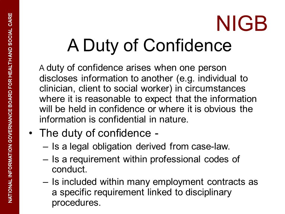A Duty of Confidence