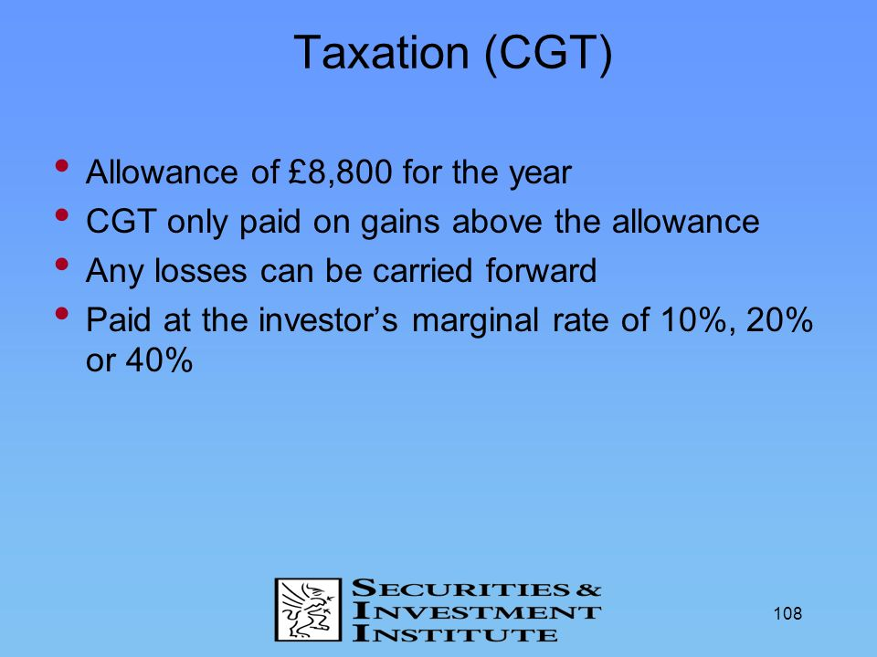 Taxation (CGT) Allowance of £8,800 for the year