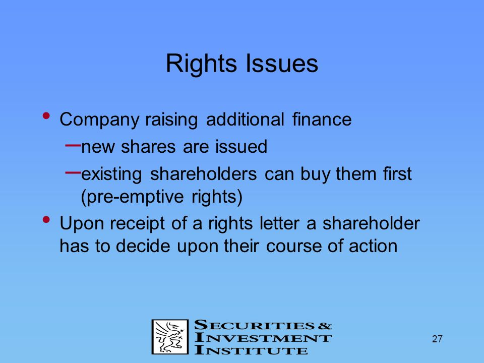 Rights Issues Company raising additional finance new shares are issued