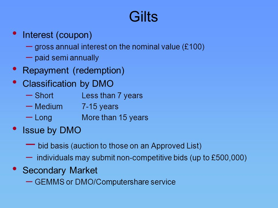 Gilts bid basis (auction to those on an Approved List)