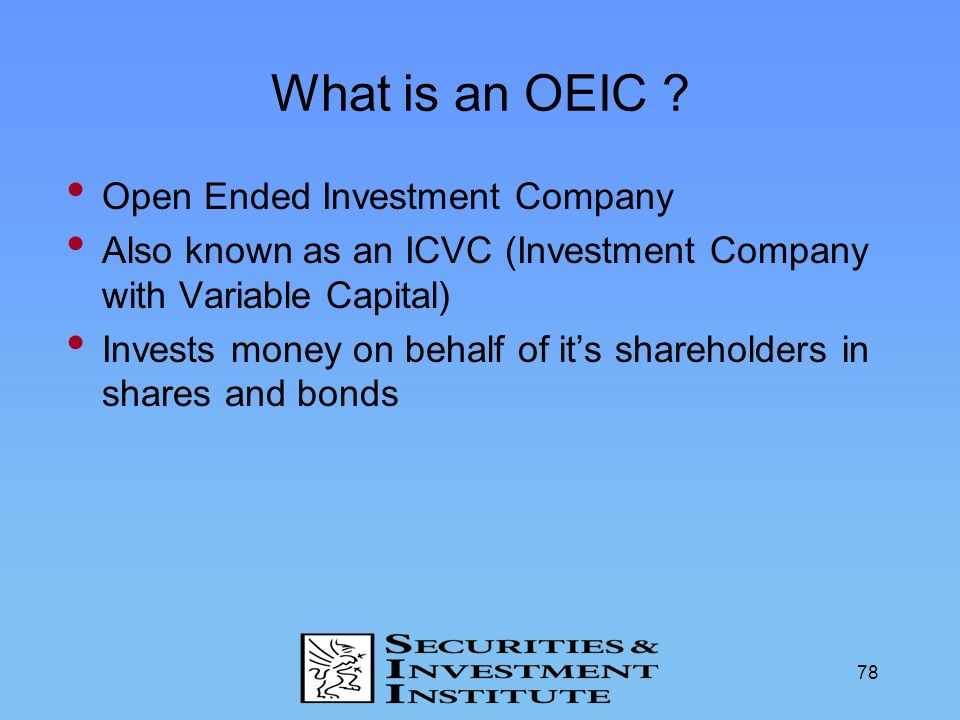 What is an OEIC Open Ended Investment Company