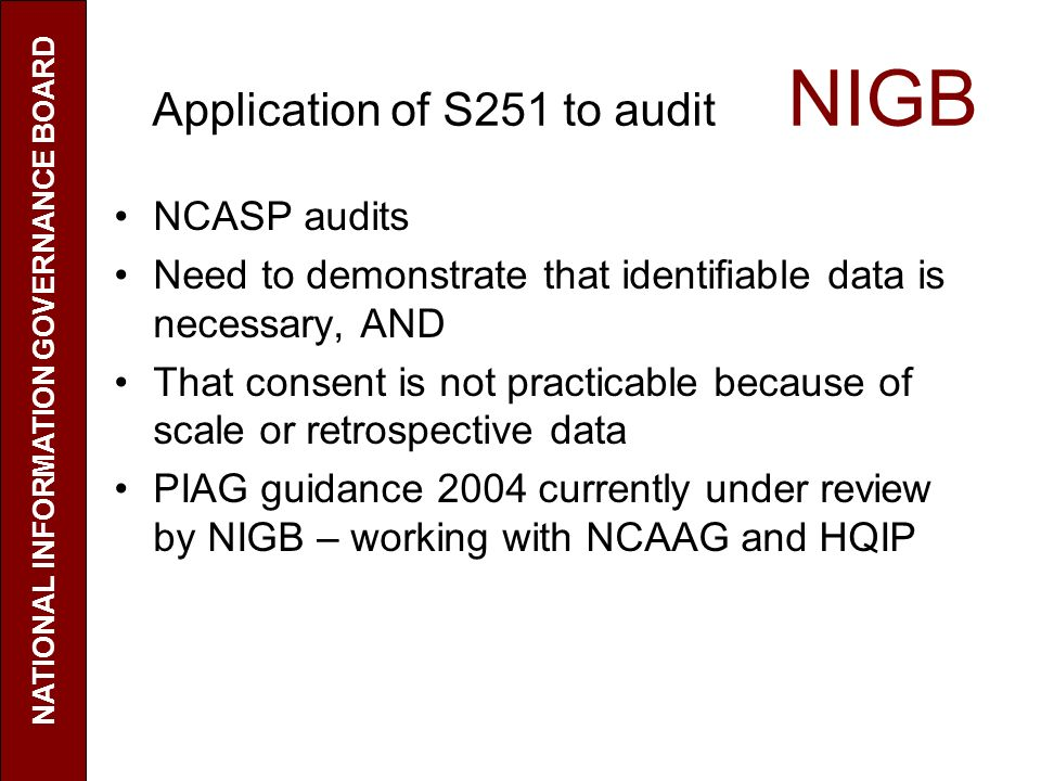 Application of S251 to audit NIGB