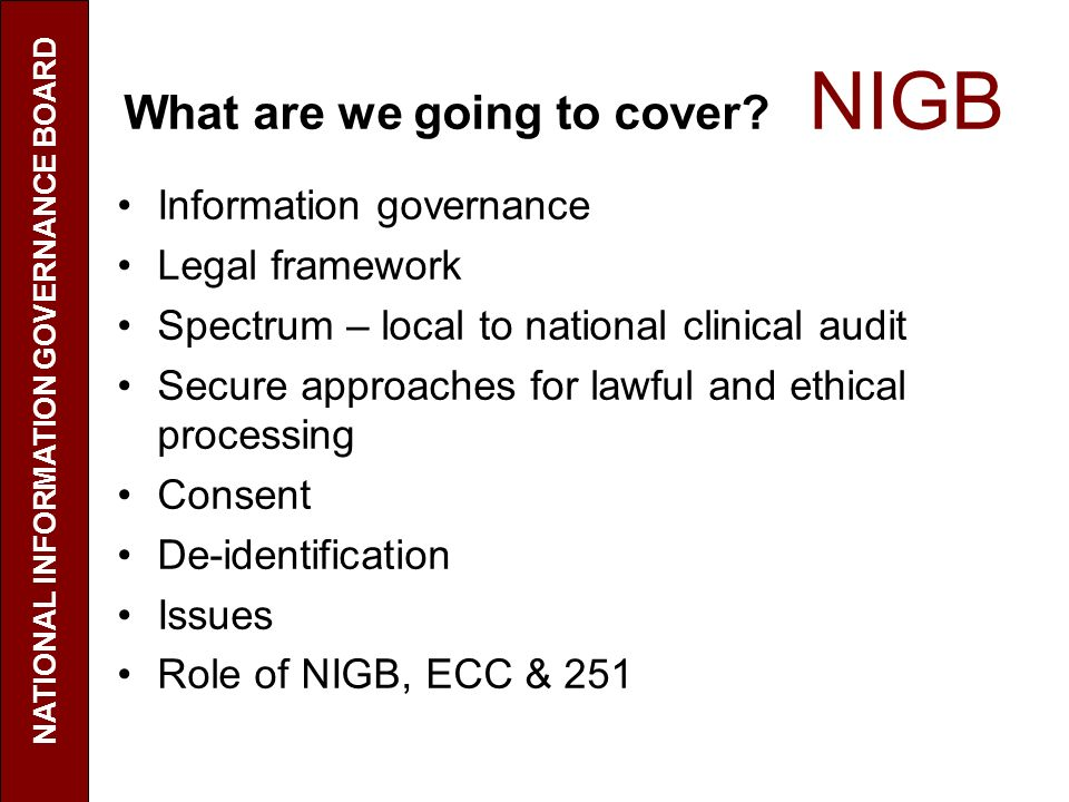 What are we going to cover NIGB