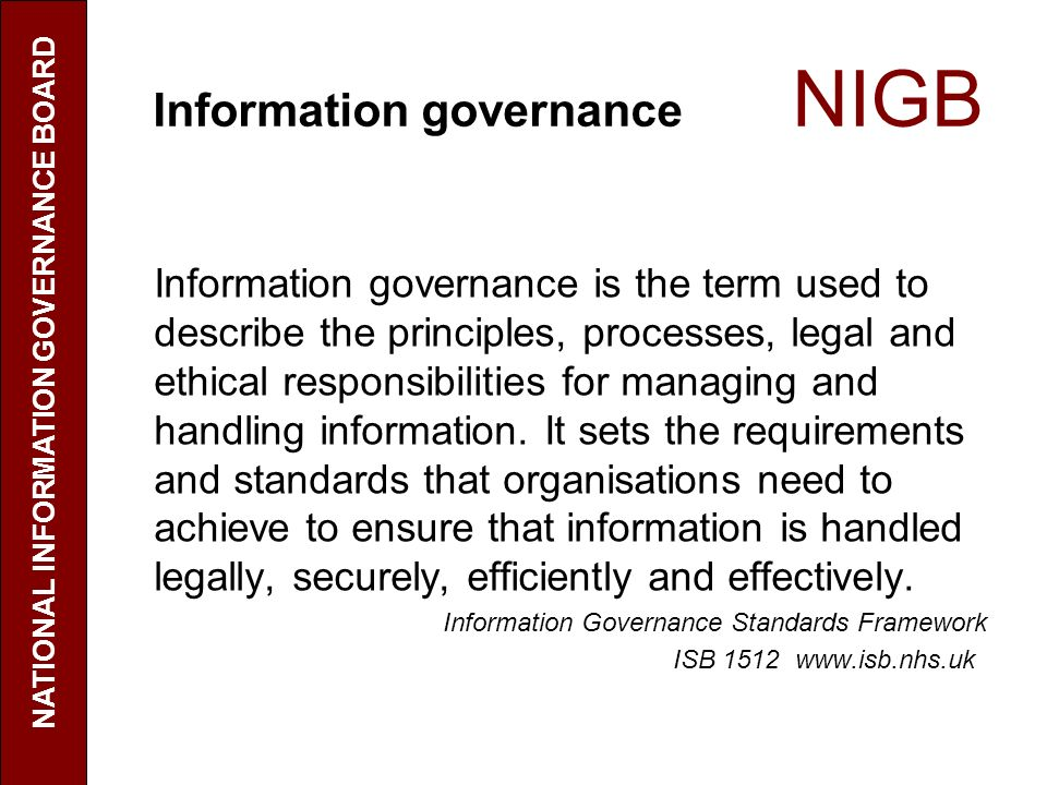 Information governance NIGB