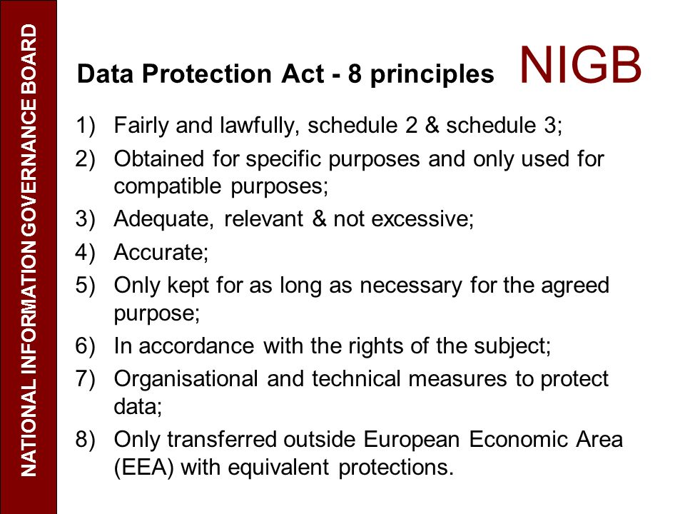 Data Protection Act - 8 principles NIGB